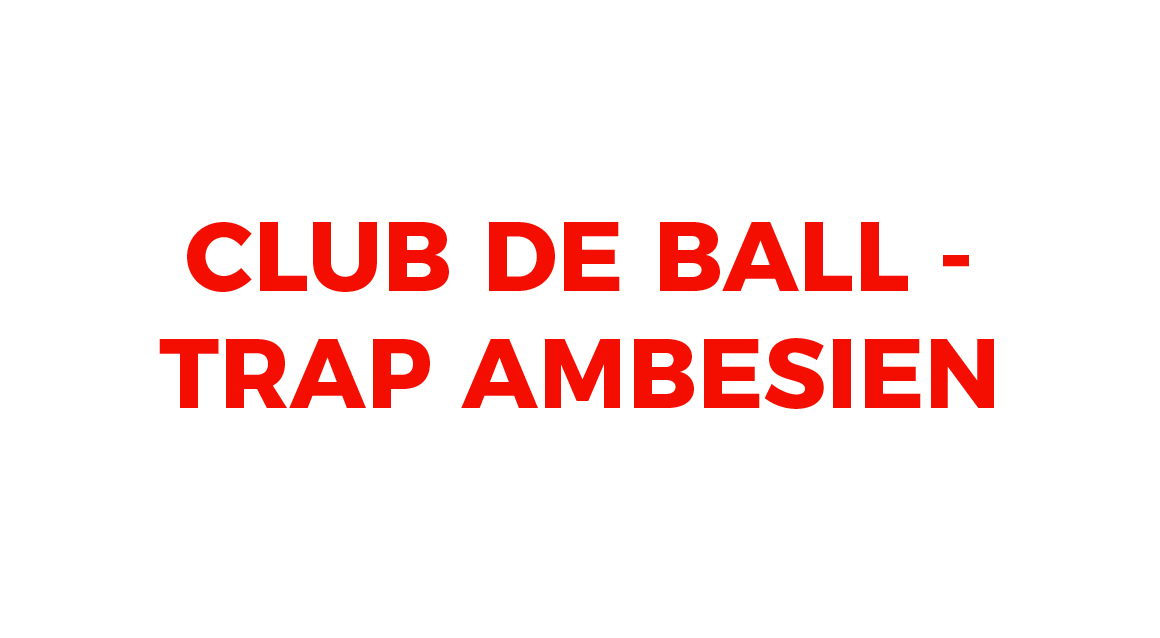 CLUB DE BALL-TRAP AMBESIEN